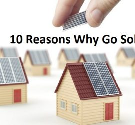 10 Reasons Why We Should Go Solar