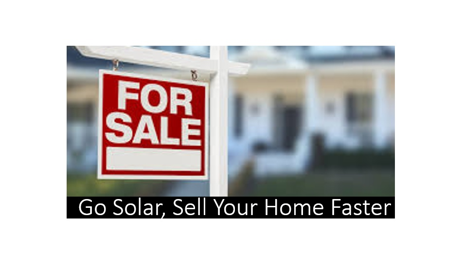 Go Solar, Sell Your Home Faster