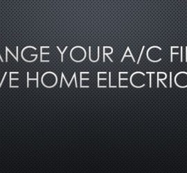 Home Electricity Savings Changing Air Conditioning Filter
