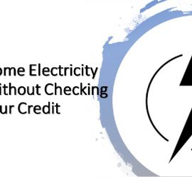 Home Electricity Without Checking Your Credit