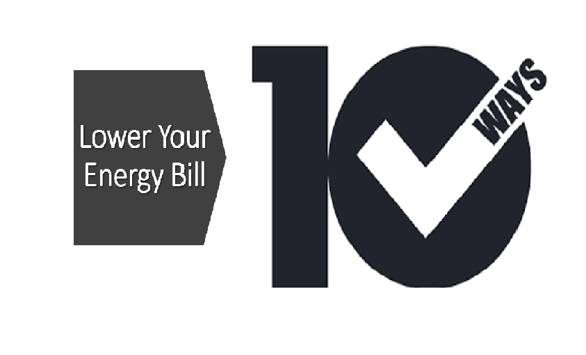 10 Ways to Lower Your Energy Bill