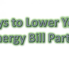 Ways to Lower Your Energy Bill Part 4