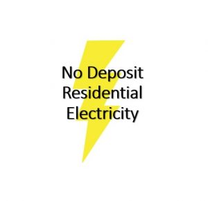 No Deposit Residential Electricity