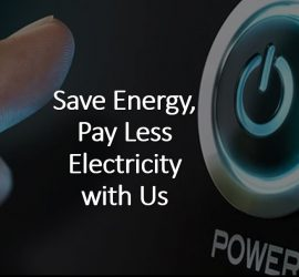 Save Energy Pay Less Electricity with Us