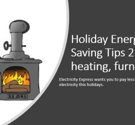 Holiday Energy Saving Tips 2: heating, furnace