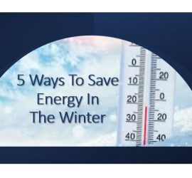 5 Ways to save energy in the winter