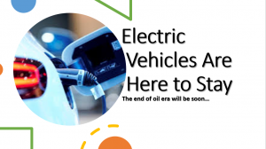 Electric vehicles are here to stay