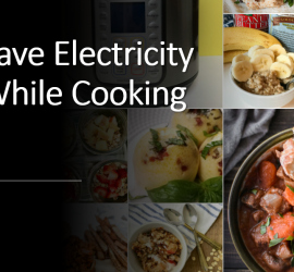 Meal Prep and Save Electricity